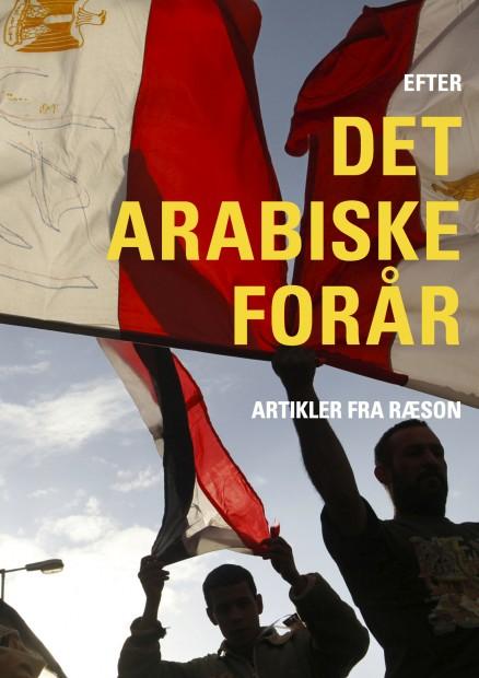 Ebog fra RÆSON: Efter Det Arabiske Forår [70+ artikler]