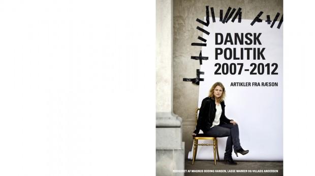 Ny ebog fra RÆSON med 180 artikler:<span> Dansk politik 2007-2012</span>
