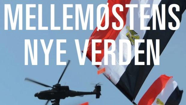 Mellemøstens Nye Verden: Få bogen med posten inden den officielle udgivelse