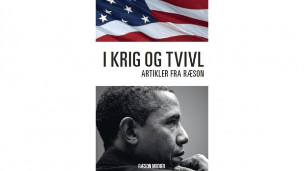 Ny bog fra RÆSON: I krig og tvivl (udkommer 16. december 2013)