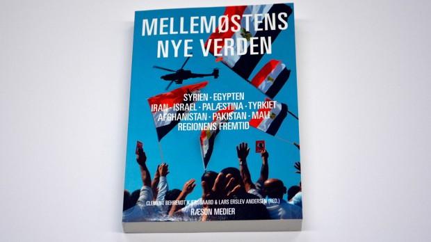 """Weekendavisen om Mellemøstens Nye Verden: """"Det er en fornøjelse at læse samtlige 14 bidrag i denne bog"""""""