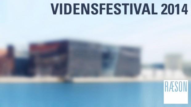 Vidensfestival 2014: Læs RÆSONs interviews med de medvirkende