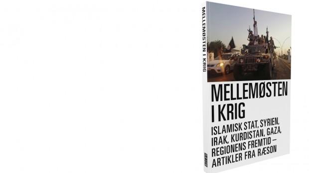 """Spændende, nuanceret, bredt anvendeligDansk BiblioteksCenter om RÆSON-bogen """"Mellemøsten i krig"""" 179 kr./Abonnentpris: 129"""