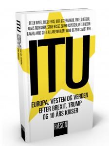 ITU: Europa, vesten og verden efter Trump, Brexit og 10 års kriser