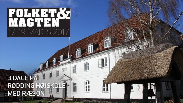 Folket og magten: RÆSON på Rødding 2017