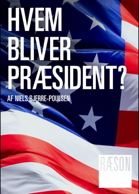 Hvem bliver præsident? Introduktion til valget af Niels Bjerre-PoulsenOpdateres frem til november 201649 kr.